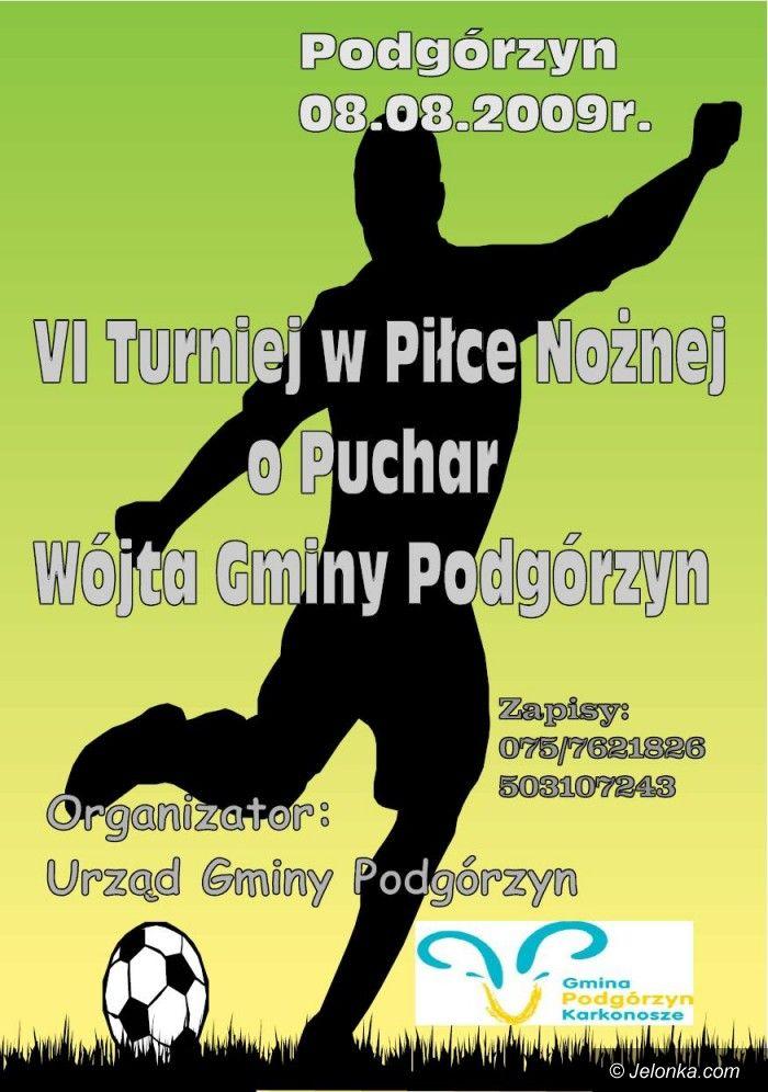 Podgórzyn: VI Piłkarski Turniej o Puchar Wójta Gminy Podgórzyn