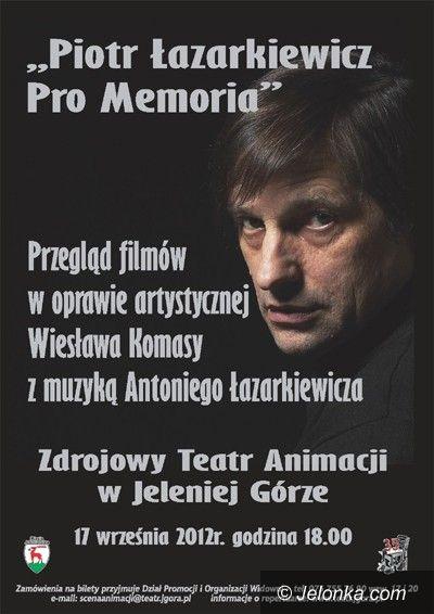 Jelenia Góra-Cieplice: Pamięci znanego reżysera z Cieplic Piotra Łazarkiewicza