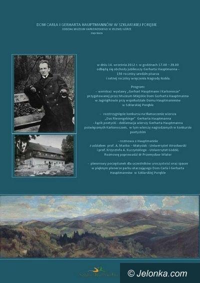 Szklarska Poręba: Dzisiaj w Szklarskiej Porębie wieczór poświęcony Hauptmannowi