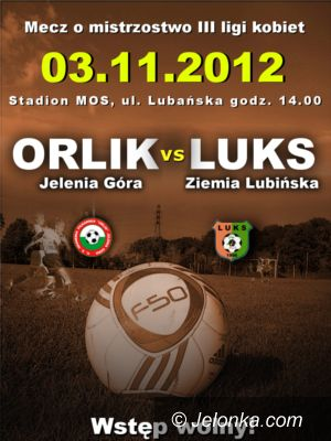 III-liga piłkarska kobiet: Najważniejszy mecz jesieni przed