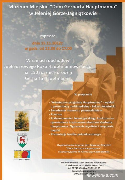 Jelenia Góra: Na urodziny Gerharta Hauptmanna