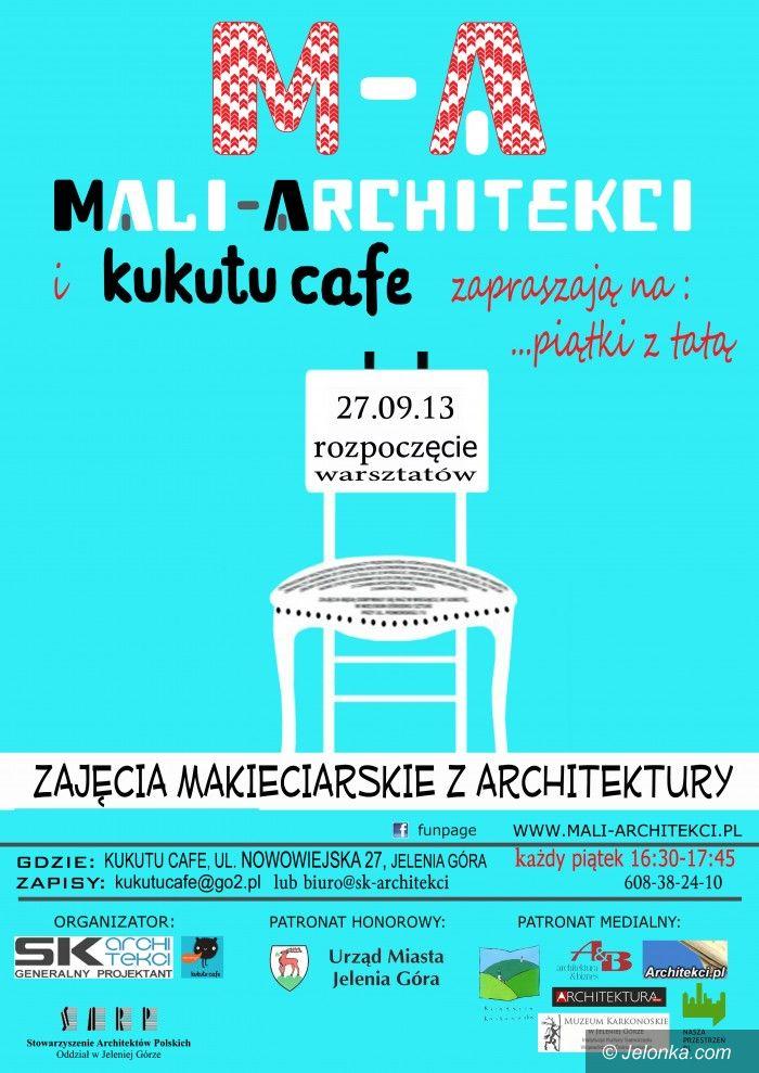 Jelenia Góra: Piątki z tatą i… architekturą – zapisz swoje dziecko