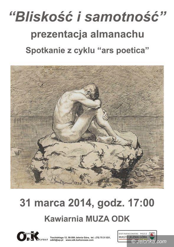 Jelenia Góra: Ars poetica w ODK – Bliskość i Samotność