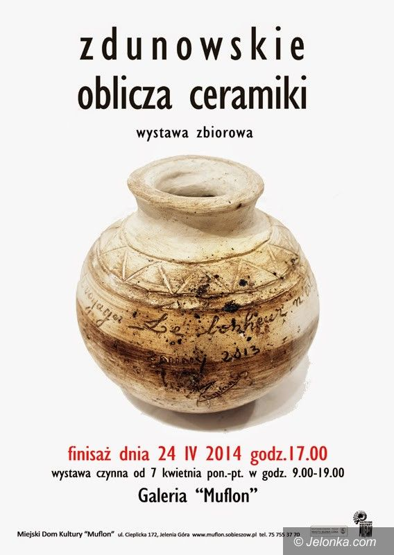 """Jelenia Góra: Zdunowskie oblicza ceramiki w """"Muflonie"""""""