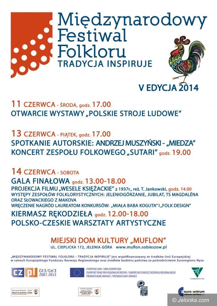 Jelenia Góra: Będzie Wielki Festiwal Folkloru w Muflonie