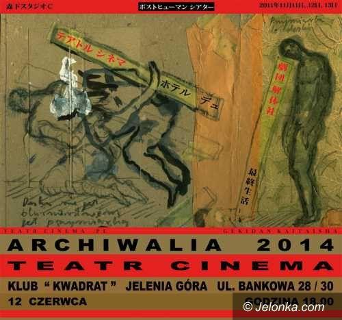 Jelenia Góra: Archiwalia – Teatr Cinema już jutro w JCK