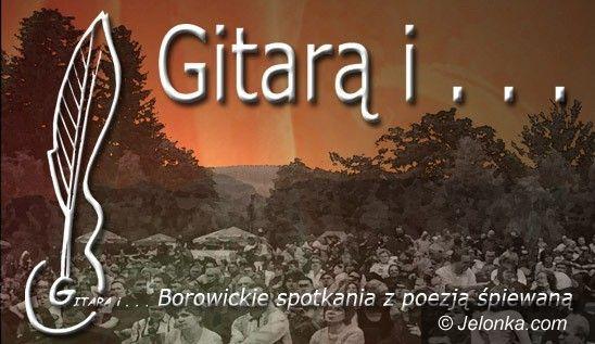 """Region: """"Gitarą i ..."""" – spotkania z poezją śpiewaną w Borowicach"""
