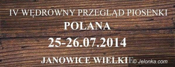 """Region: Wkrótce startuje Wędrowny Przegląd Piosenki """"Polana"""""""