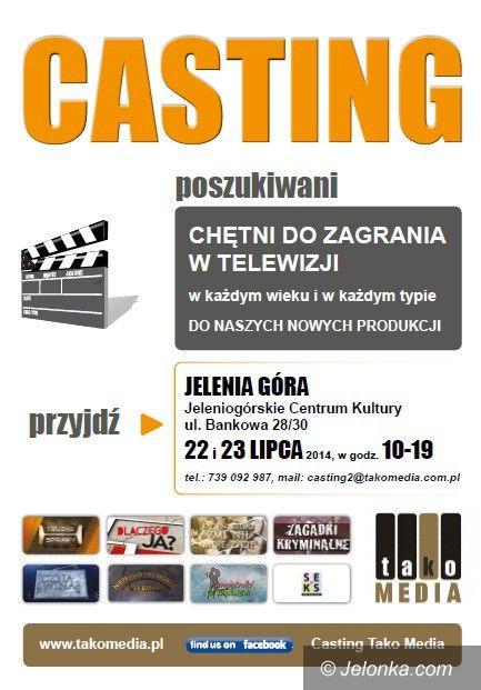 Jelenia Góra: Chcesz zagrać w serialach? Idź na casting!