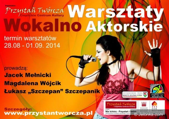 Jelenia Góra: Od jutra warsztaty muzyczno–aktorskie w Przystani Twórczej
