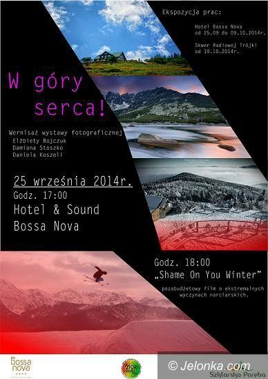 """Szklarska Poręba: Wystawa fotografii """"W góry serca!"""""""