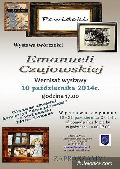 """Piechowice: """"Powidoki"""" Emanueli Czujowskiej w POK–u"""