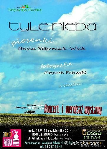 """Szklarska Poręba: Recital Basi Stępniak–Wilk """"Tyle nieba"""""""