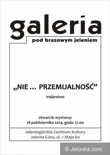 """Jelenia Góra: """"Nie… przemijalność"""" pod Brązowym Jeleniem"""