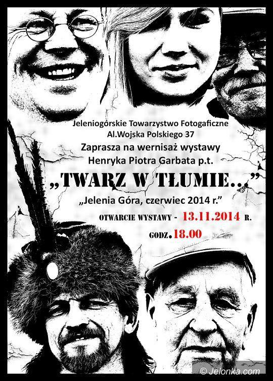 """Jelenia Góra: Wystawa fotografii """"Twarze w tłumie…"""" w JTF"""