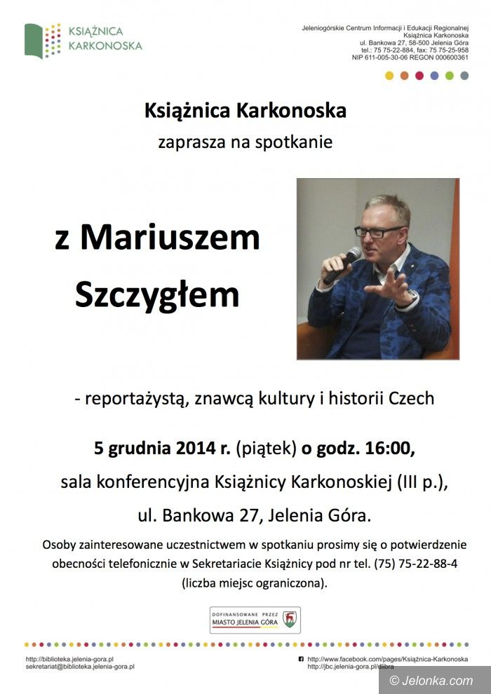 Jelenia Góra: W Jeleniej Górze spotkanie z Mariuszem Szczygłem