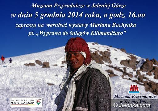 """Jelenia Góra: """"Wyprawa do śniegów Kilimandżaro"""" Mariana Bochynka"""