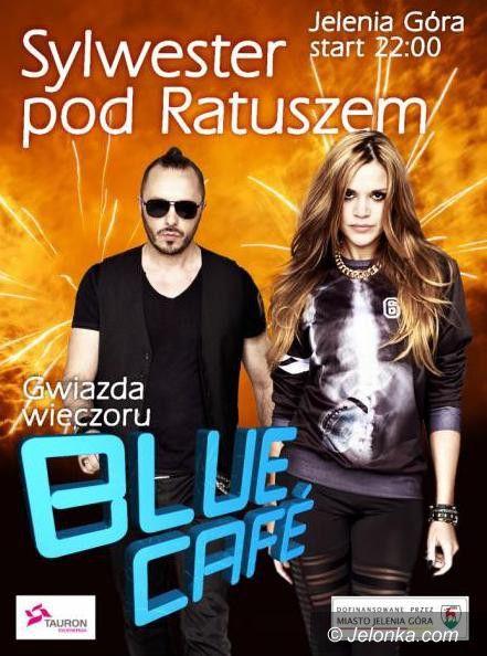 Jelenia Góra: Blue Cafe gwiazdą sylwestrowej nocy