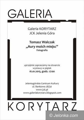 """Jelenia Góra: """"Aury moich miejsc"""" Tomasza Walczaka w Galerii """"Korytarz"""""""