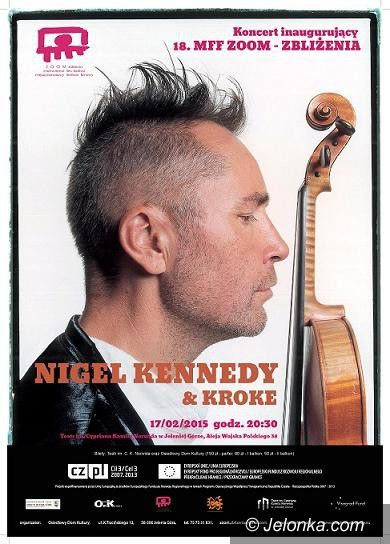 """Jelenia Góra: Nigel Kennedy & Kroke na otwarcie """"Zoom–Zbliżenia"""""""
