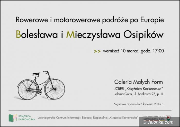Jelenia Góra: Podróże po Europie Bolesława i Mieczysława Osipików