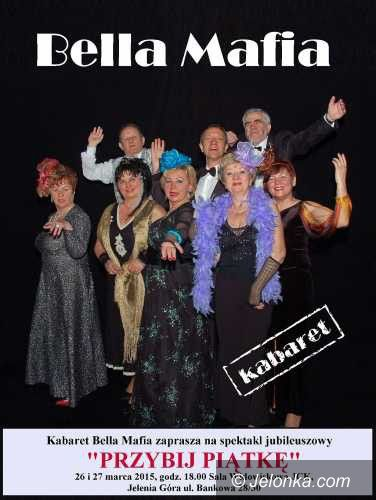 Jelenia Góra: Nowy program Kabaretu Bella Mafia – dzisiaj i jutro