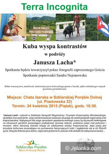 Szklarska Poręba: Kuba wyspa kontrastów w podróży Janusza Łacha
