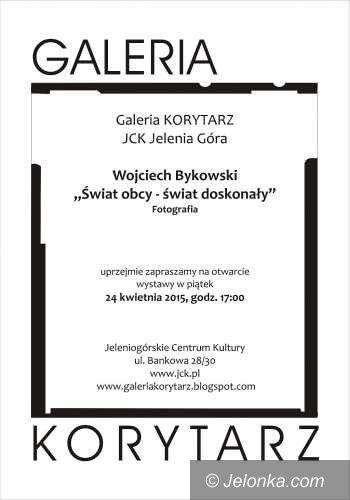 """Jelenia Góra: """"Świat obcy–świat doskonały"""" wg Wojciecha Bykowskiego"""