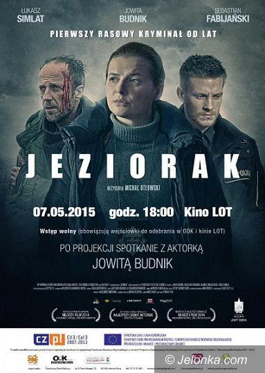 """Jelenia Góra: Pokaz filmu """"Jeziorak"""" i spotkanie z Jowitą Budnik"""