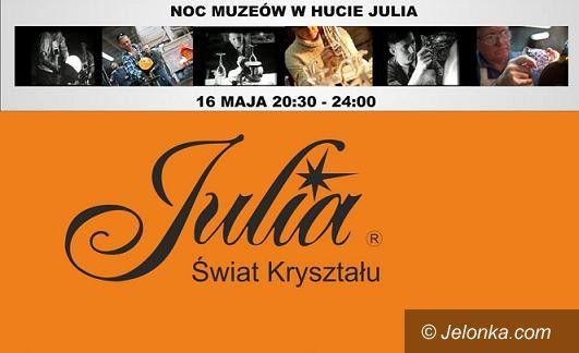 Piechowice: Noc Muzeów w Hucie Julia