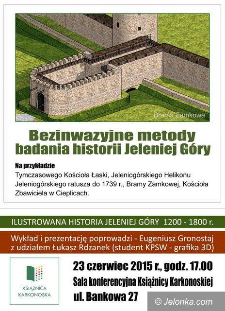 Jelenia Góra: Nowocześnie o historii miasta z Eugeniuszem Gronostajem
