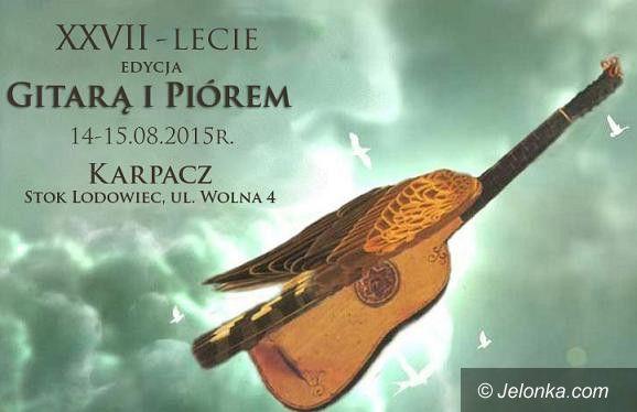 Karpacz: 27. festiwal poezji śpiewanej Gitarą i Piórem
