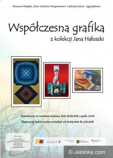 """Jelenia Góra: """"Współczesna grafika"""" z kolekcji Jana Hałuszki"""