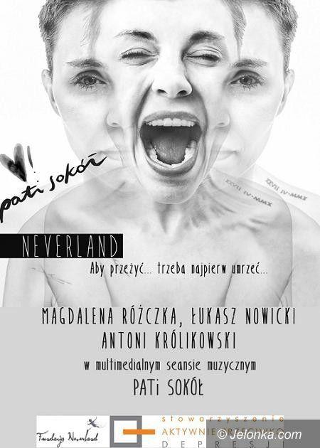 """Jelenia Góra: """"Neverland"""", czyli bezpłatny występ Pati Sokół w JCK"""