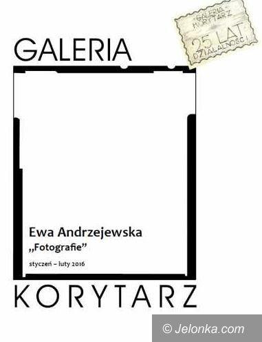"""Jelenia Góra: Fotografia Ewy Andrzejewskiej w Galerii """"Korytarz"""""""