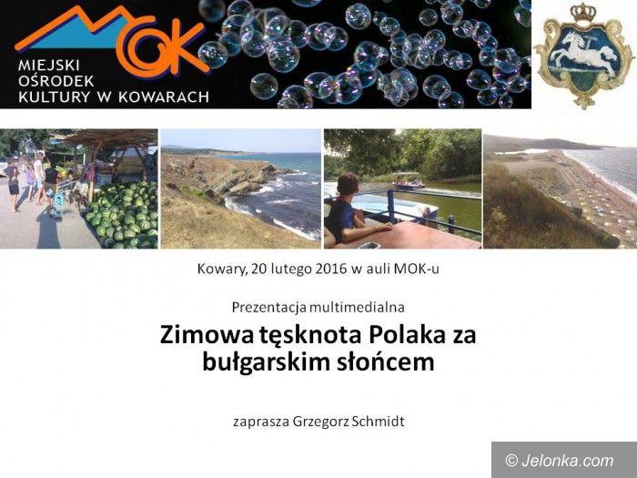 Kowary: Zimowa tęsknota Polaka za bułgarskim słońcem