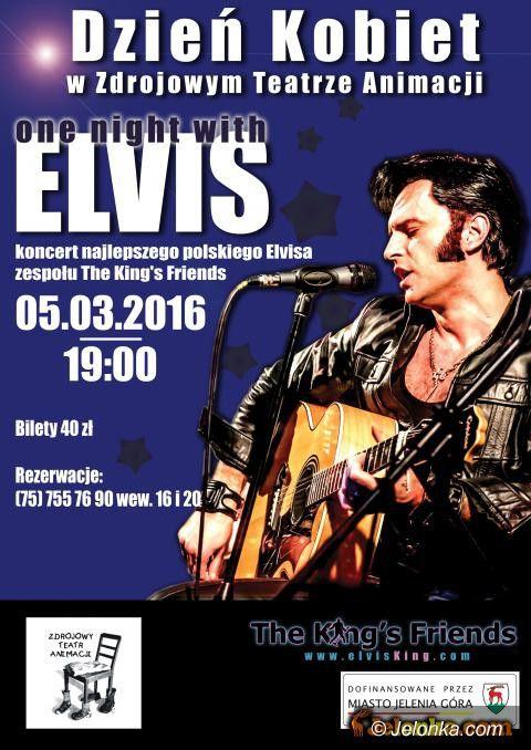 Jelenia Góra: Dzień Kobiet z Elvisem w Zdrojowym