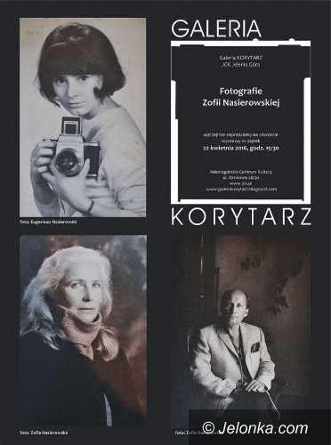 """Jelenia Góra: Fotografie Zofii Nasierowskiej w Galerii """"Korytarz"""""""