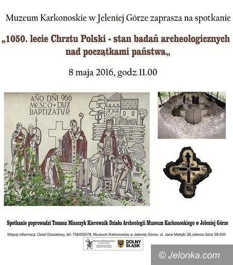 Jelenia Góra: O 1050–leciu chrztu Polski w Galerii na Górze