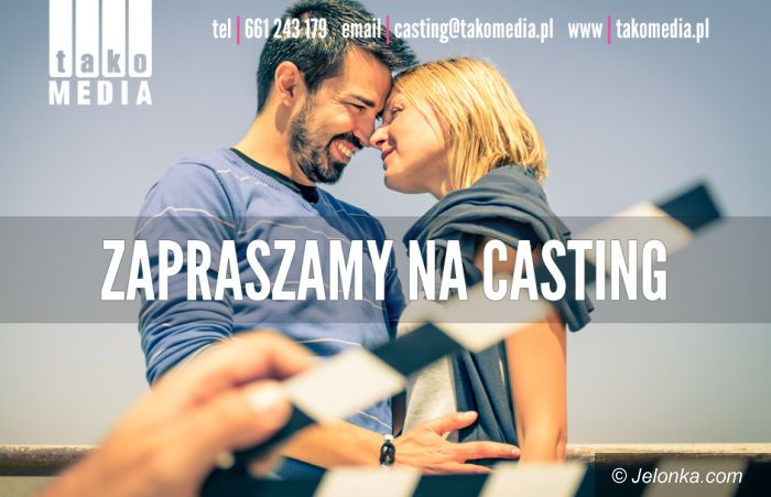 Region: Chcesz grać w serialach – idź na casting
