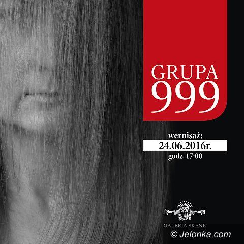 Jelenia Góra: Wystawa Grupy 999 w Galerii Skene