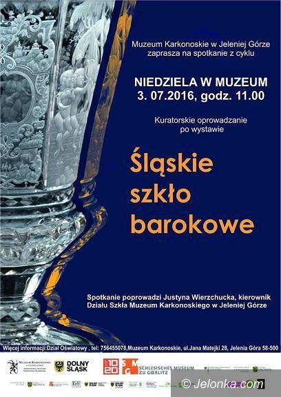 Jelenia Góra: Niedziela w muzeum ze śląskim szkłem barokowym