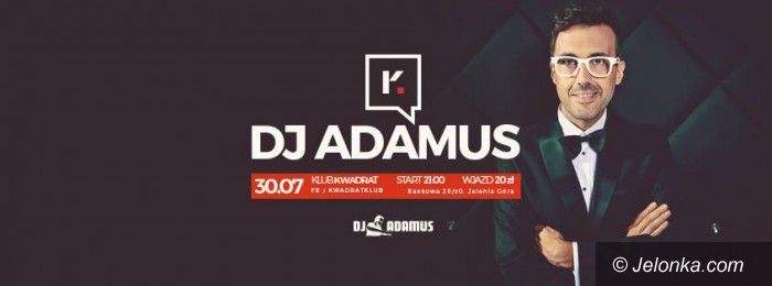 Jelenia Góra: DJ Adamus zagra w Klubie Kwadrat