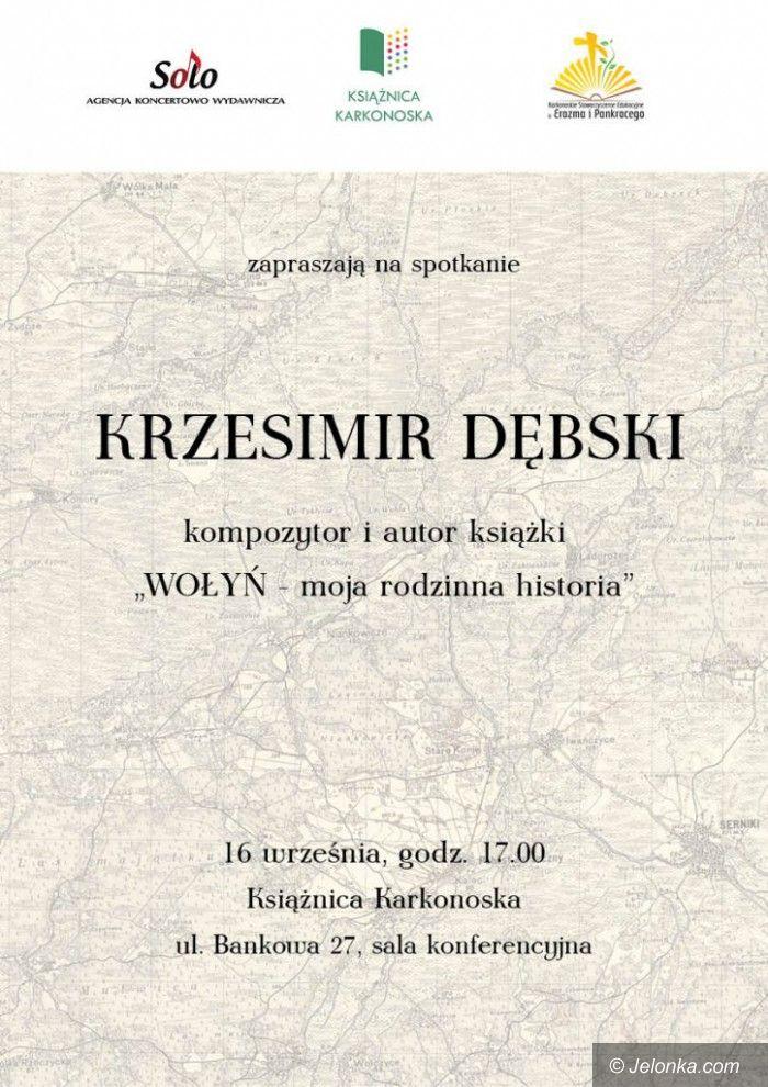Jelenia Góra: Krzesimir Dębski w Książnicy Karkonoskiej