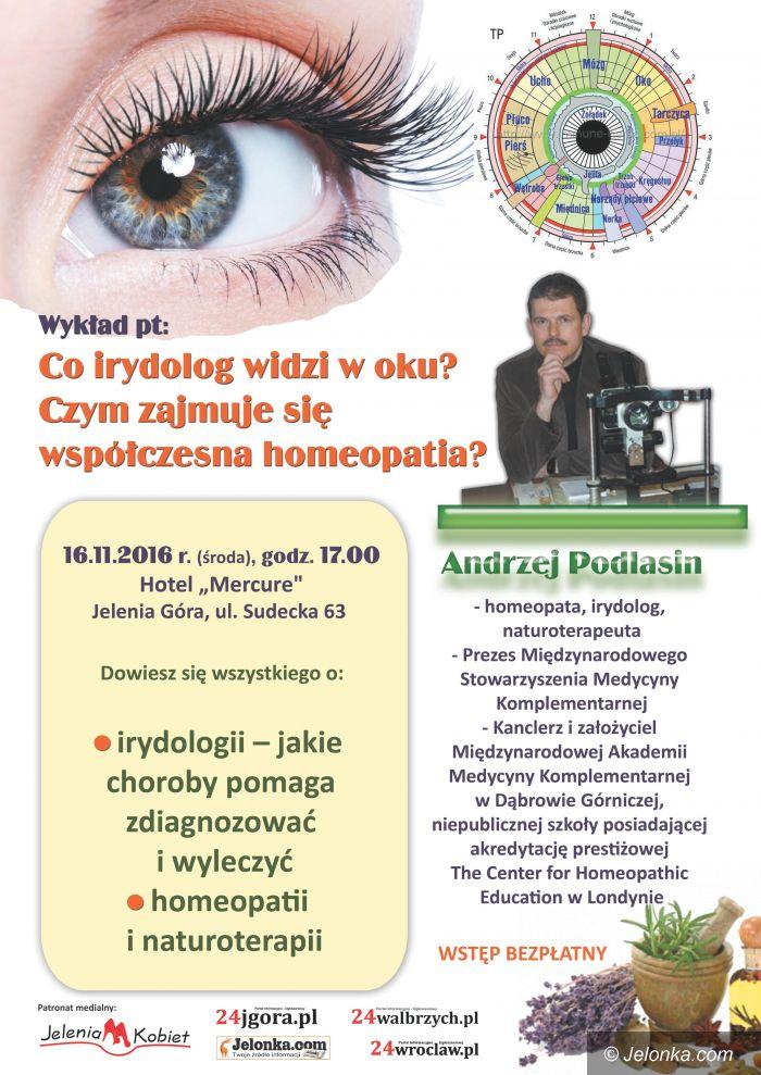 Jelenia Góra: Prof. Andrzej Podlasin o irydologii i homeopatii