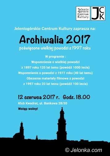 Jelenia Góra: JCK zaprasza na Archiwalia 2017
