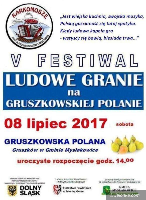 """Region: Jutro """"Ludowe Granie na Gruszkowskiej Polanie"""""""