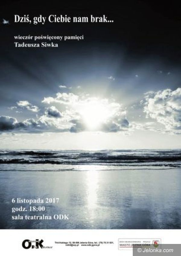 Jelenia Góra: Wieczór wspomnień pamięci Tadeusza Siwka