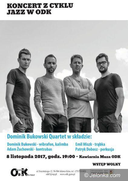Jelenia Góra: Dominik Bukowski Quartet w ODK
