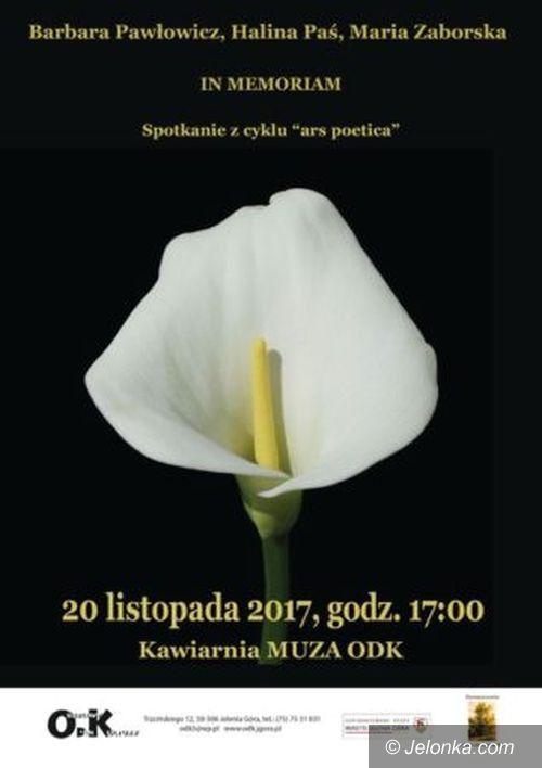 """Jelenia Góra: Poetyckie spotkanie """"In Memoriam"""" w ODK"""